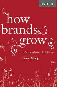 How Brands Grow - Bryon Sharp